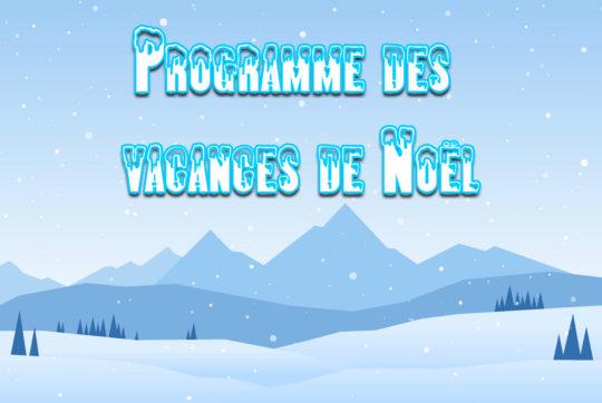 programme vacances noël